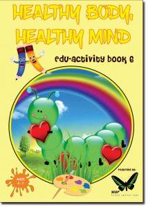 Healthy body, healthy mind book